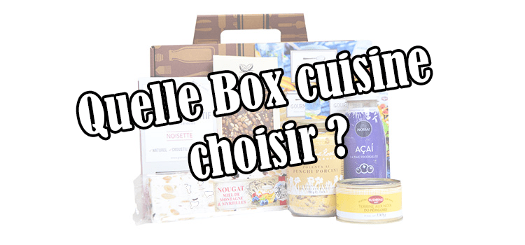 quelle box cuisine hoisir